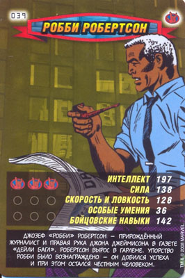 Человек паук Герои и злодеи - Робби Робертсон. Карточка№39